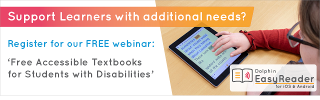 Support Learners with additional needs? Register for our free webinar: Free accessible textbooks for students with disabilities.