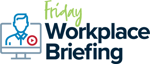 FCW Lawyers - Friday Workplace Briefing. Every Friday at 10:30am.