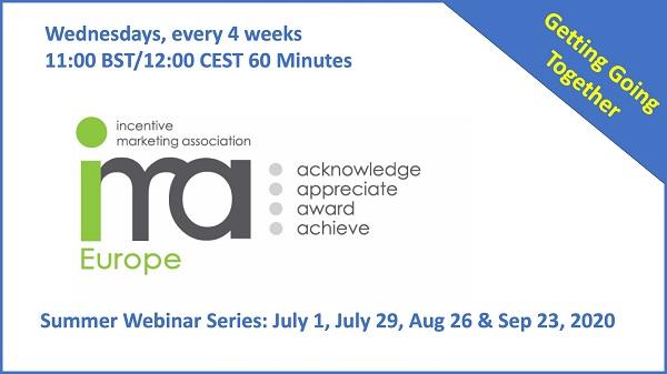 "IMA Europe Summer Webinars - ""Getting Going Together"""