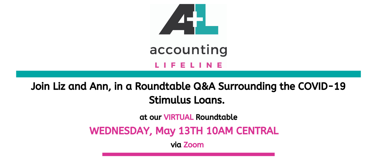 Join Liz and Ann, in a Roundtable Q&A Surrounding the COVID-19 Stimulus Loans.