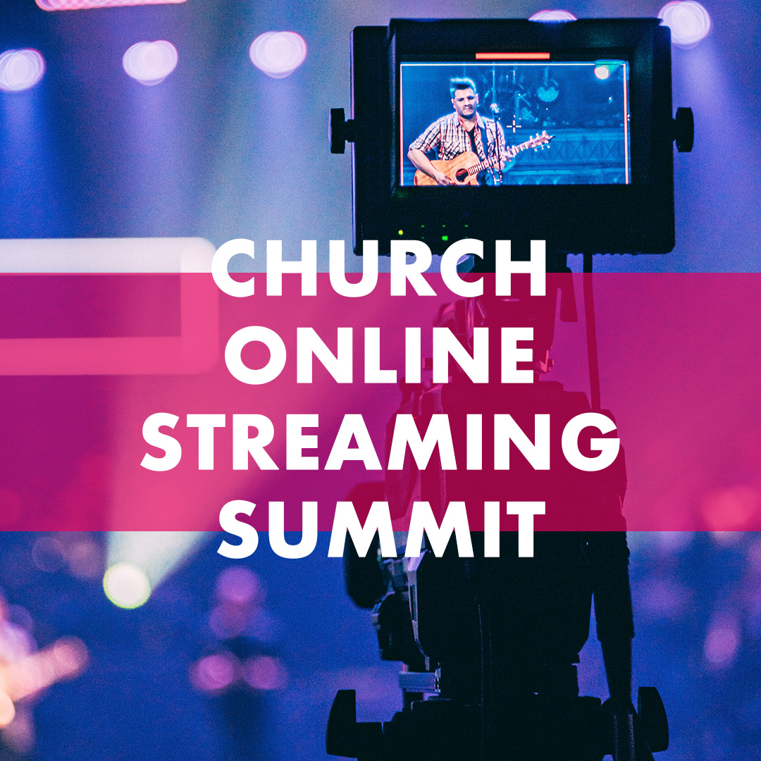 Church Online Streaming Summit Registration
