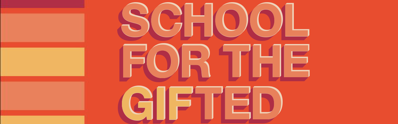 School for the GIFted banner