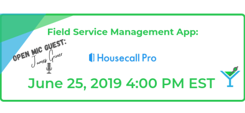 Sponsor Housecall Pro has invited open mic guest James Griner to join us on the show and talk about the field service management app and how James uses it to help serve his clients.