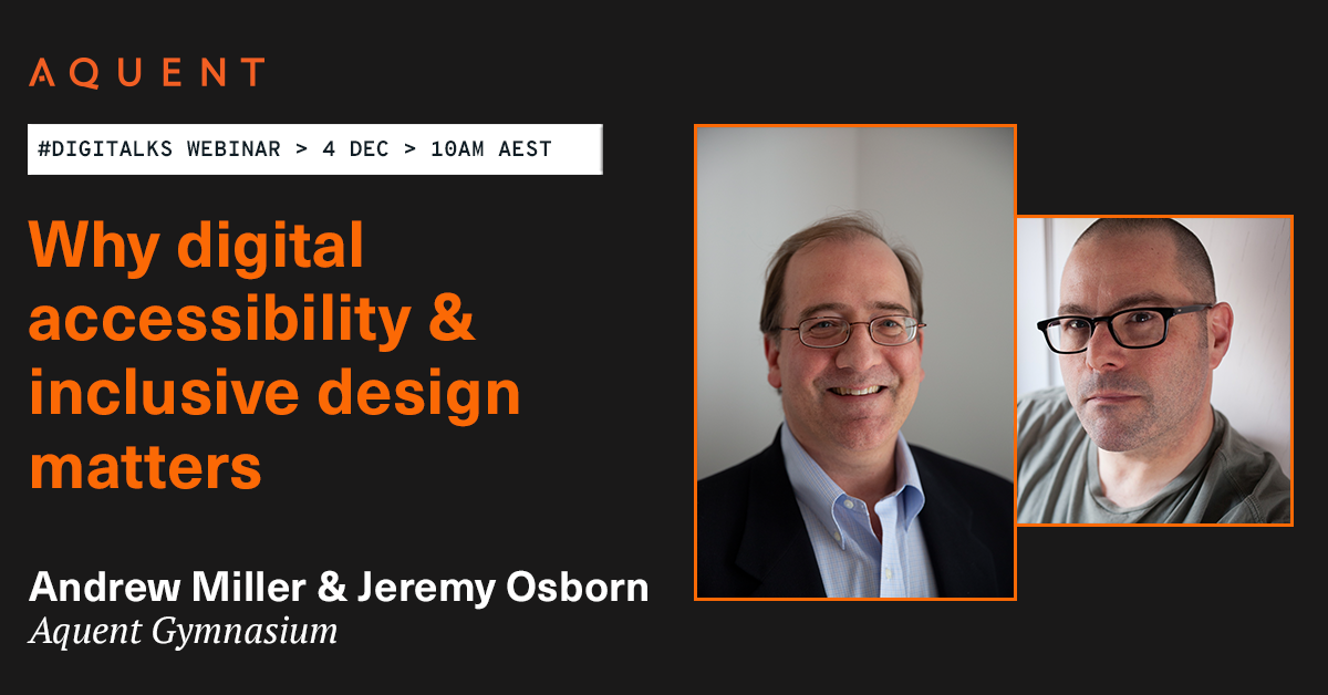 Digitalks webinar on Friday 4th December at 10am AEST. Why accessibility & inclusive design matters.