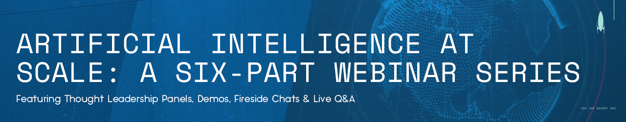 Hypergiant invites you to a six-part webinar series on artificial intelligence at scale.