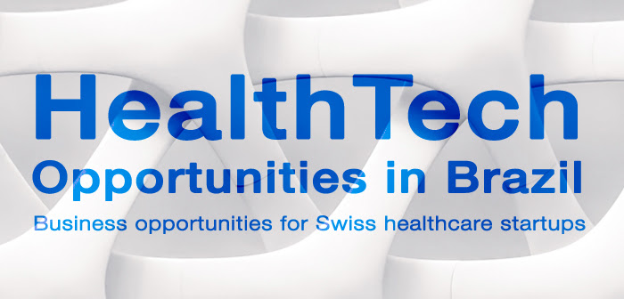 Webinar on Healthcare Opportunities for Swiss startups in Brazil: Diagnostics