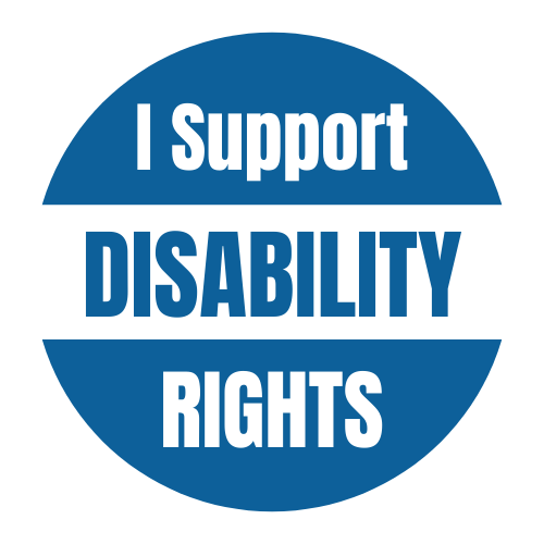 "round blue and white circle reads ""I support disability rights"""
