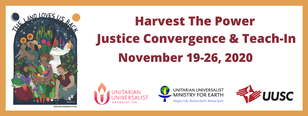 "Image Description: The Harvest the Power Justice Convergence & Teach-In Advertisement for November 19-26, 2020. The Image contains a beautiful illustration of 5 women surrounded by nature created by Molly Costello which says ""The Land Loves Us Back""."