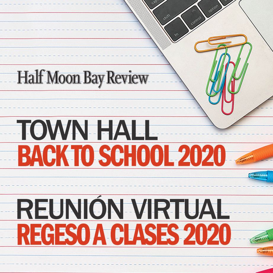 Half Moon Bay Review Town Hall - Back to School 2020