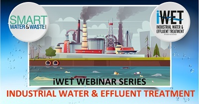 Expert Talks & Q&A on Challenges & Opportunities in the Industrial Water & Effluent Treatment Plants, Systems, Technologies and Processes