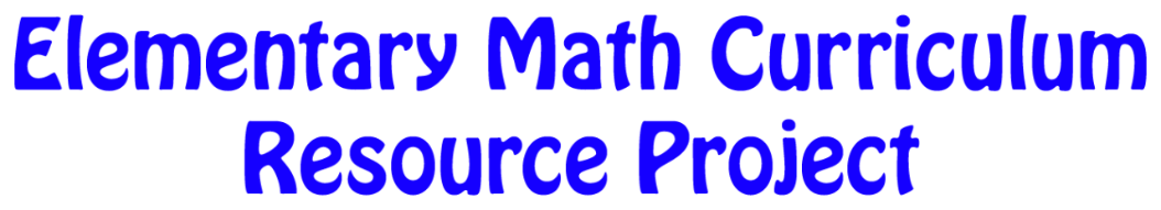 Elementary Math Curriculum Resource Project