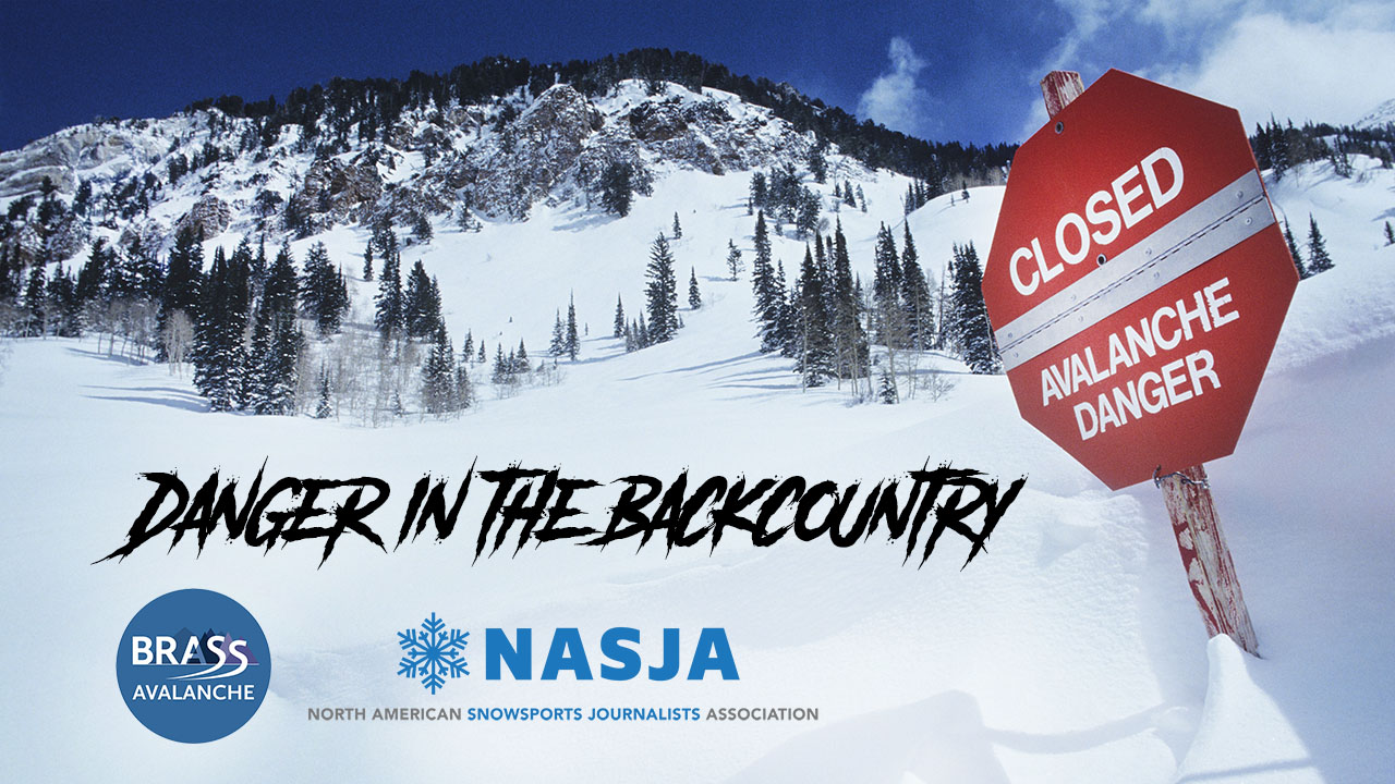 Danger in the Backcountry, a free webinar presented by BRASS Avalanche and the North American Snowsports Journalists Association