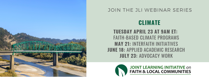 Four part JLI Webinar Series on Climate: April 23, May, 21, June 18, July 23