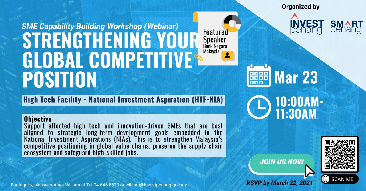 For full information about this webinar, please visit https://investpenang.gov.my/events/smart-capability-building-workshop-bank-negara-malaysia-htf-nia/