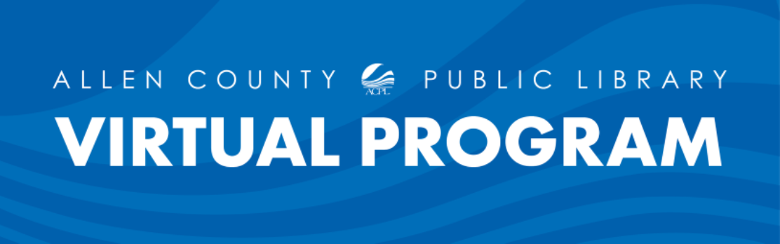 Allen County Public Library Virtual Program banner