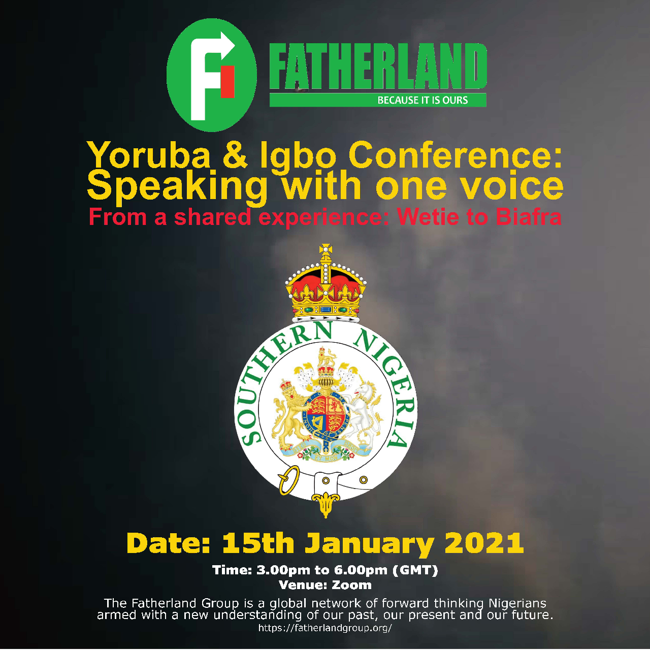 Yoruba and Igbo Conference: Speaking with one voice (From a shared experience: Wetie to Biafra)